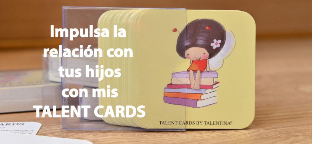 Talent Cards: impulsa la relación con tus hijos